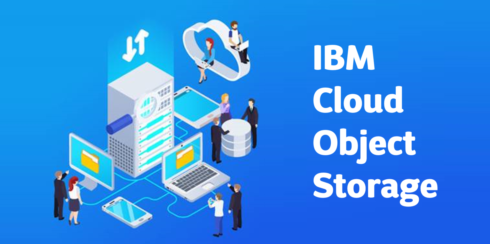 Replay webinaire - IBM Cloud Object Storage
