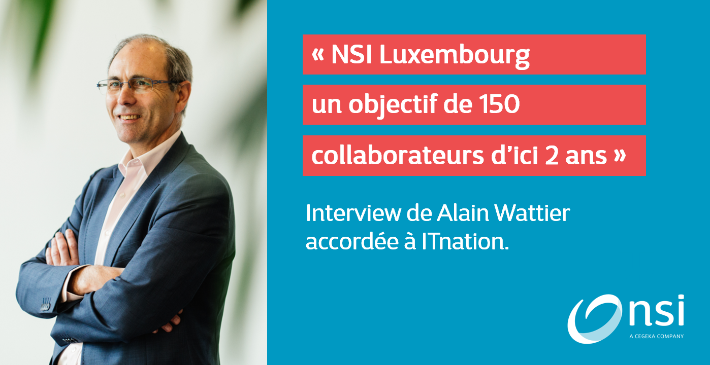 NSI poursuit son expansion au Luxembourg...