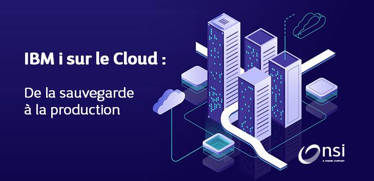 Webinaire NSI - IBM i sur le Cloud - 02/12/2020