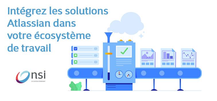 Webinaires - Cycle Atlassian - Atlassian dans votre écosystème