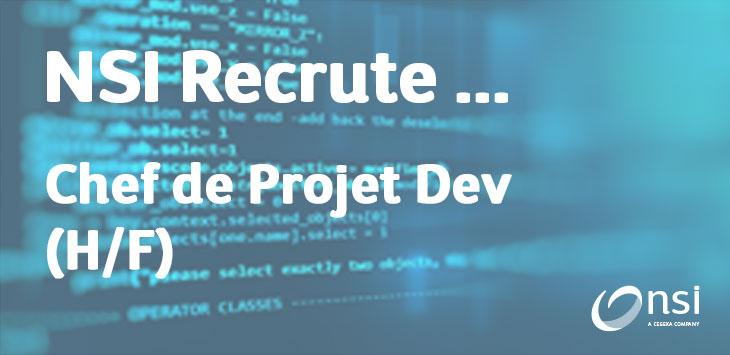NSI recrute : Chef de Projet orienté développement (H/F)