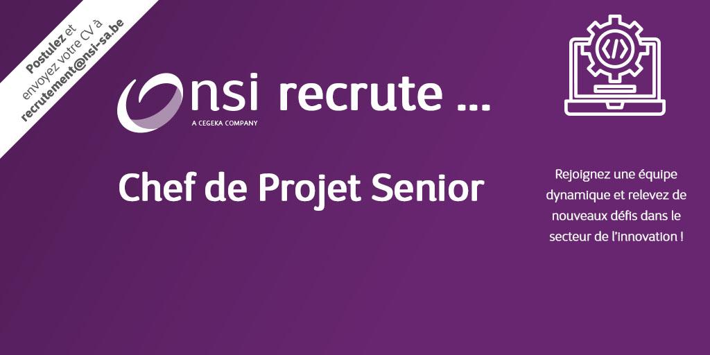 NSI recrute : Chef de Projet Senior (H/F)