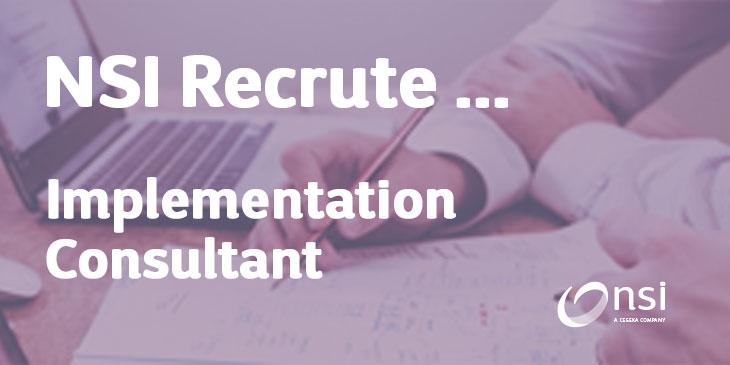 NSI recrute : Implementation Consultant (H/F)
