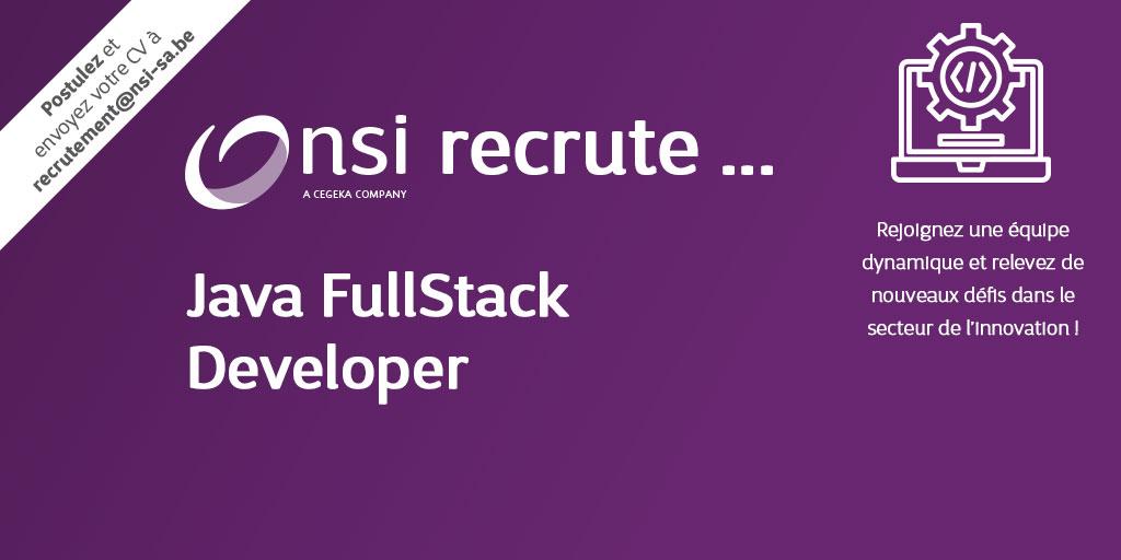 NSI recrute : Java FullStack Developer (H/F)