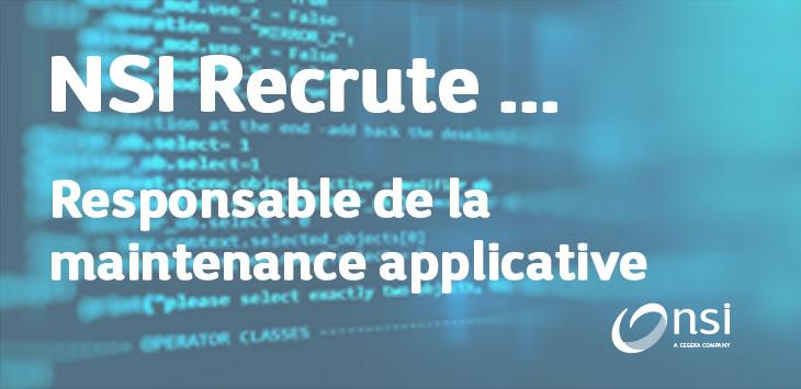 NSI recrute : Responsable de la maintenance applicative