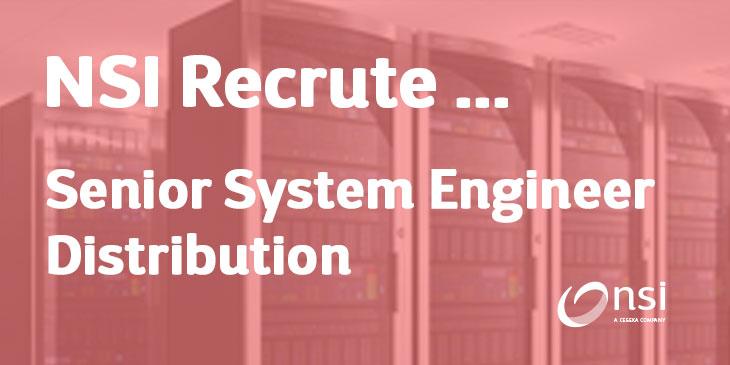 NSI recrute : Senior System Engineer Distribution (H/F)