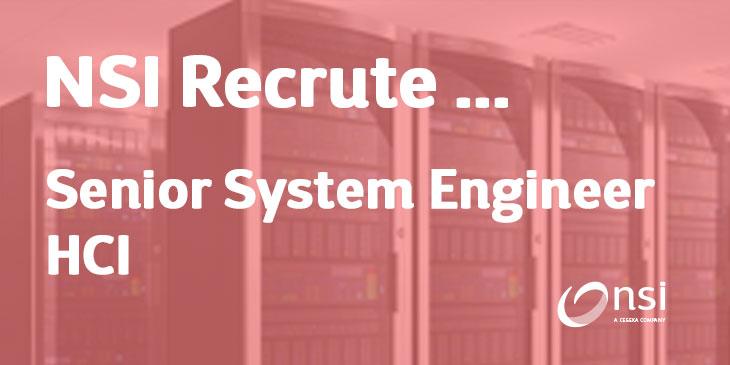 NSI recrute : Senior System Engineer HCI (H/F)
