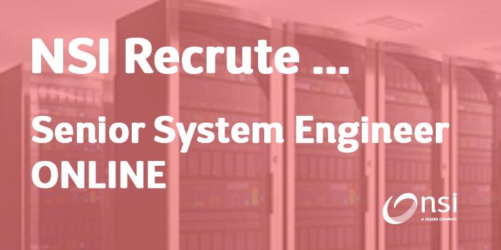 NSI recrute : Senior System Engineer Team ONLINE (H/F)