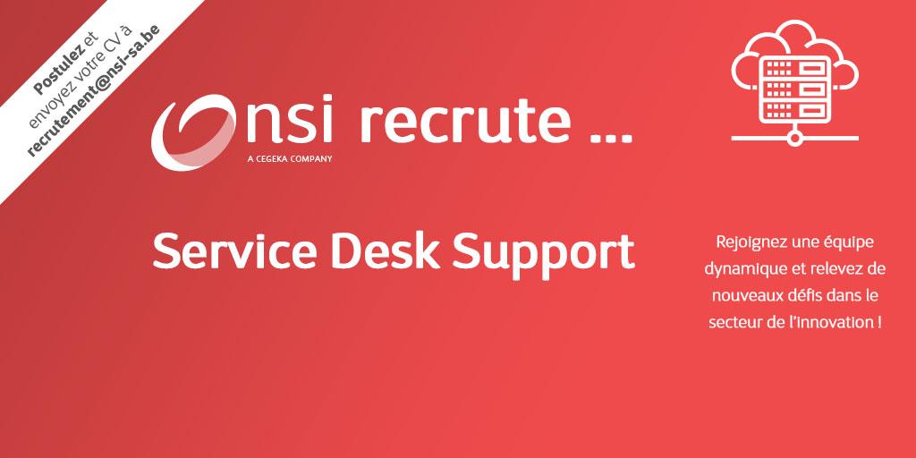NSI recrute : Service Desk Support (H/F)