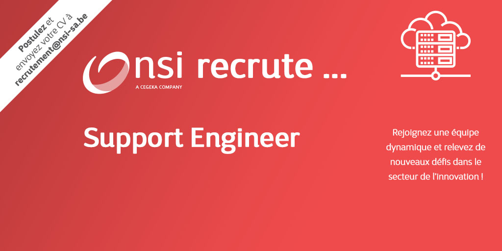 NSI recrute : Support Engineer (H/F)