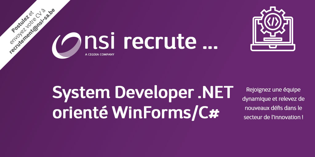 NSI recrute : System Developer .NET orienté WinForms/C#