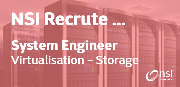 NSI recrute : System Engineer Virtualisation & Storage