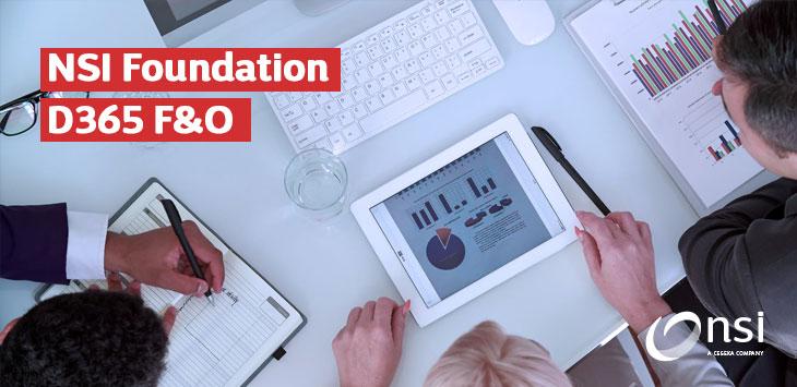 NSI Foundation, des fonctionnalités additionnelles pour D365 F&O
