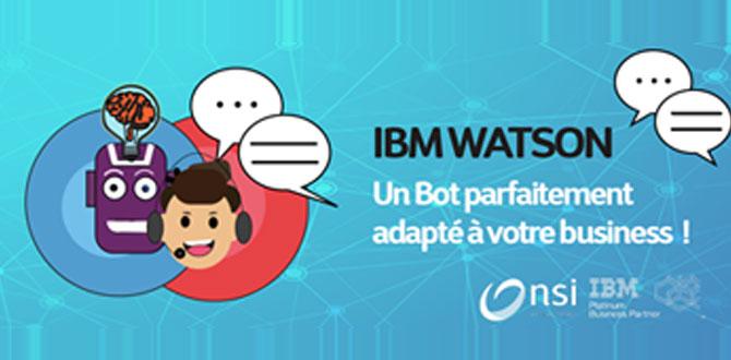 IBM Watson Assistant un Bot parfaitement adapté à votre business
