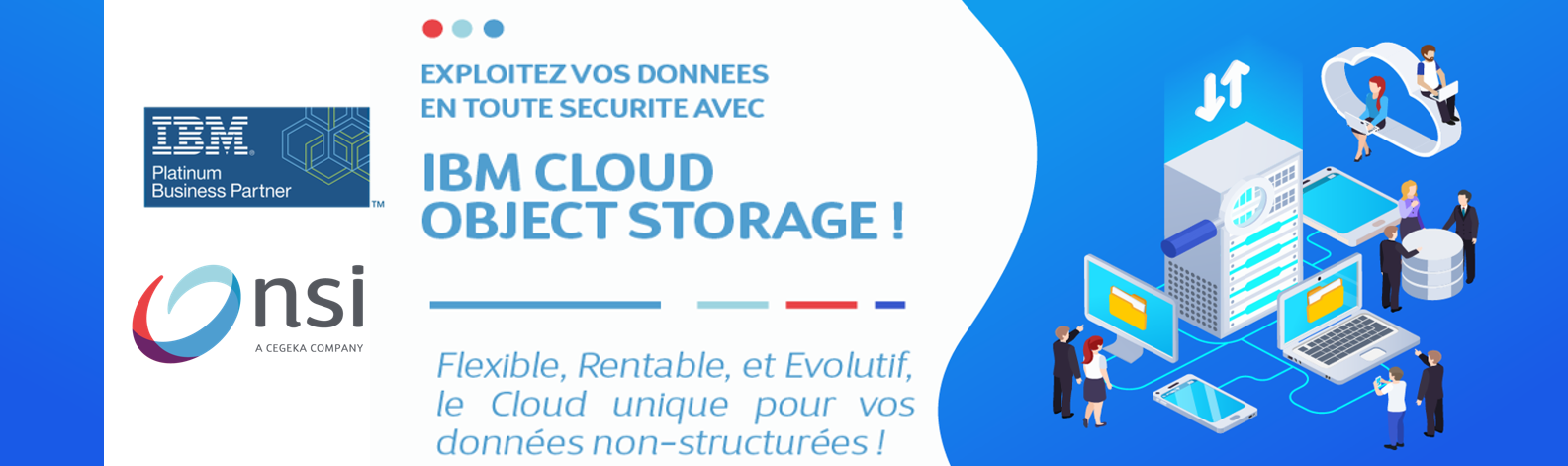 Exploitez vos données en tout sécurité avec IBM Cloud Object Storage.