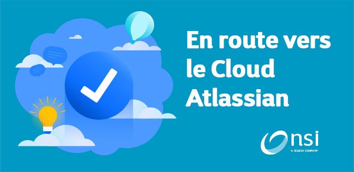 En route vers le Cloud Atlassian