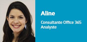 Aline - Consultante Office 365 - Analyste