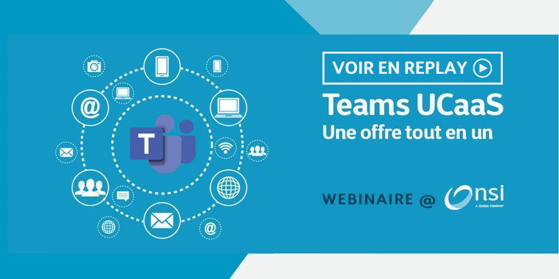 Replay webinaire - Teams Unified Communication as a Service
