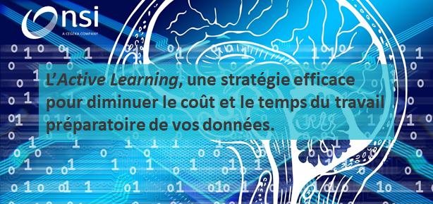 L'Active Learning, une stratégie efficace pour diminuer le coût et le temps du travail préparatoire de vos données.