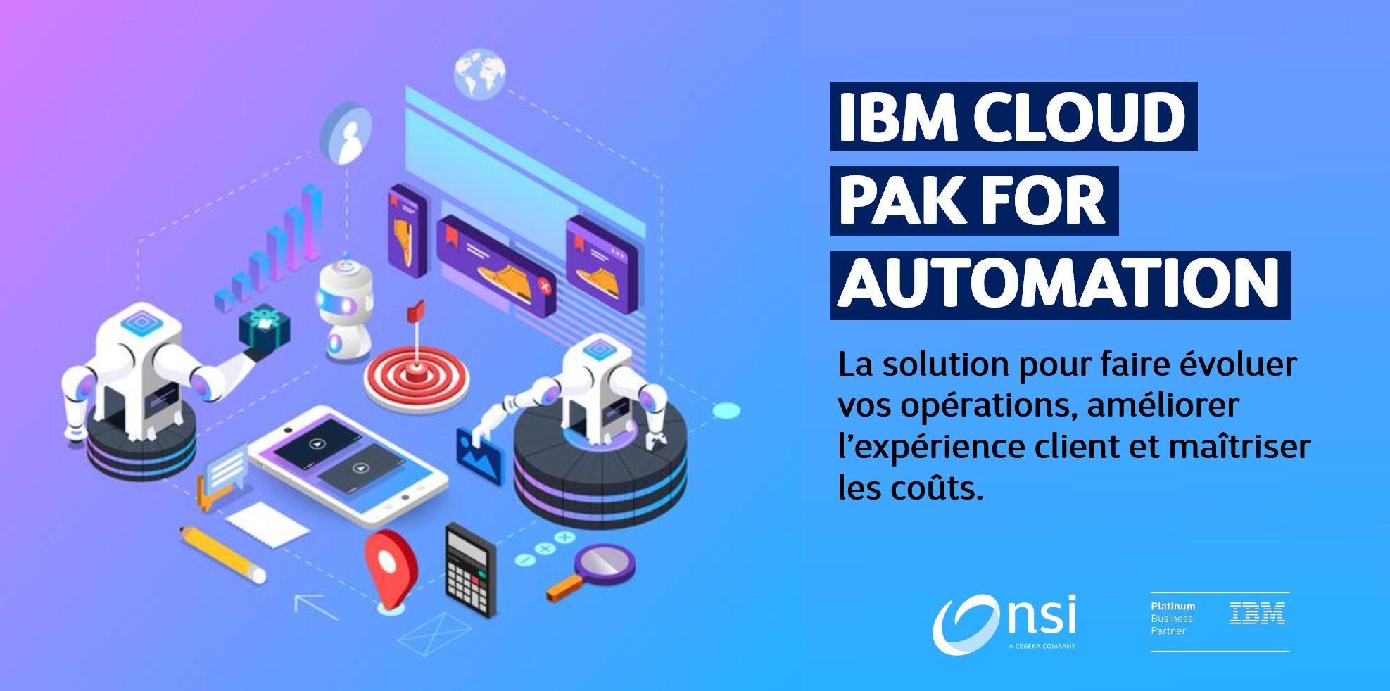 Automatisez de bout en bout avec IBM Cloud Pak for Business Automation